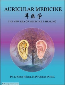Complete Eastern Auricular Medicine theory book by Dr Li Chun Huang
